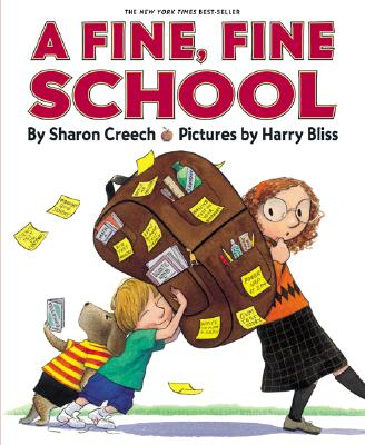 A Fine, Fine School By Creech, Sharon/ Bliss, Harry (ILT)