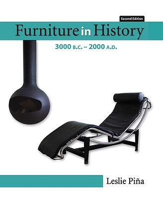 Furniture in History By Pina, Leslie